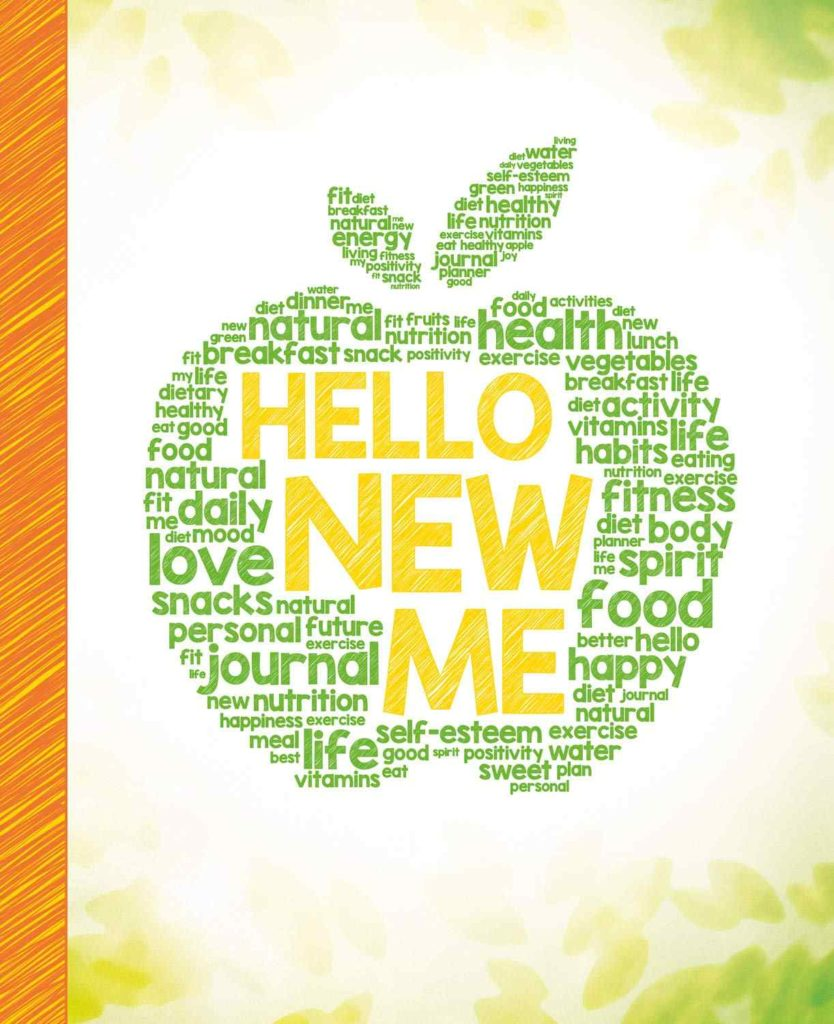 Hello New Me A Daily Food and Exercise Journal to Help You Become the Best Version of Yourself